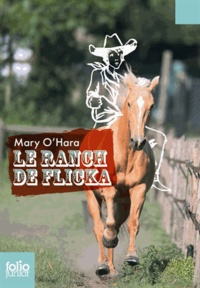 Mary O'Hara - Le ranch de Flicka.