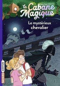 Mary Pope Osborne - La cabane magique, Tome 02 - Le mystérieux chevalier.
