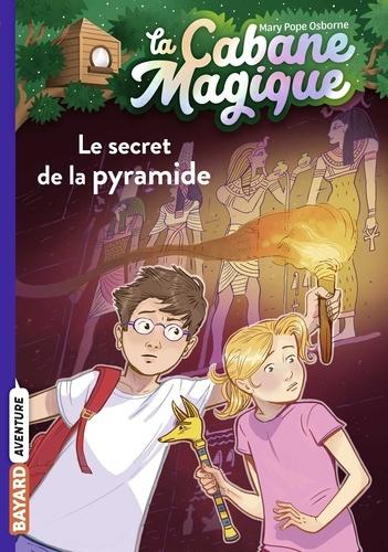 La cabane magique, Tome 03. Le secret de la pyramide