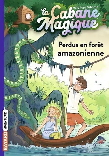 La cabane magique, Tome 05. Perdus en forêt amazonienne