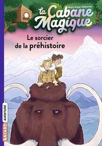 Mary Pope Osborne - La cabane magique, Tome 06 - Le sorcier de la préhistoire.