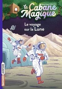 Mary Pope Osborne - La cabane magique, Tome 07 - Le voyage sur la lune.