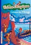 Mary Pope Osborne - La Cabane Magique Tome 10 : L'attaque des Vikings.