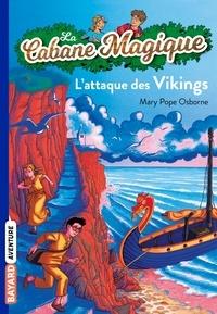 Mary Pope Osborne - La cabane magique Tome 10 L'attaque des vikings.