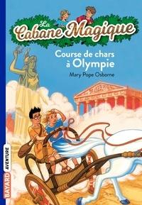 Mary Pope Osborne - La Cabane Magique Tome 11 : Course de chars à Olympie.