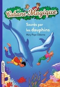 Mary Pope Osborne - La cabane magique Tome 12 Sauvés par les dauphins.