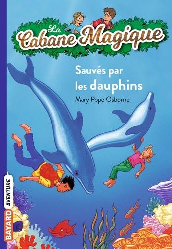 Philippe Masson et Mary Pope Osborne - La cabane magique Tome 12 Sauvés par les dauphins.