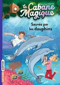 Mary Pope Osborne - La Cabane Magique Tome 12 : Sauvés par les dauphins.
