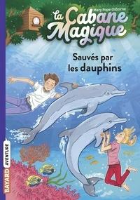 Mary Pope Osborne - La cabane magique, Tome 12 - Sauvés par les dauphins.