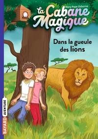 Mary Pope Osborne - La cabane magique, Tome 14 - Dans la gueule des lions.