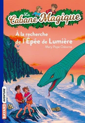 Philippe Masson et Mary Pope Osborne - La cabane magique, Tome 26 : A la recherche de l'épée de lumière.