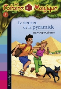 Mary Pope Osborne - La cabane magique Tome 3 Le secret de la pyramide.