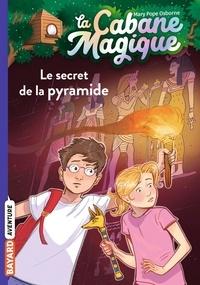 Mary Pope Osborne - La cabane magique Tome 3 : Le secret de la pyramide.