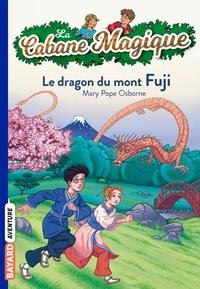 Mary Pope Osborne et Marie-Hélène Delval - La Cabane Magique, Tome 32 : Le dragon du mont Fuji.