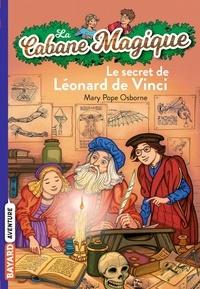 Mary Pope Osborne et Marie-Hélène Delval - La Cabane Magique, Tome 33 : Le secret de Léonard de Vinci.
