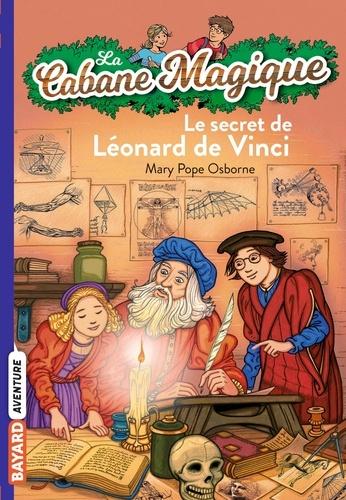 Philippe Masson et Mary Pope Osborne - La Cabane Magique, Tome 33 : Le secret de Léonard de Vinci.