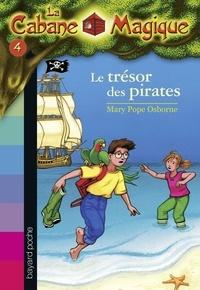 Mary Pope Osborne - La cabane magique Tome 4 Le trésor des pirates.