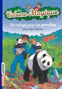 Mary Pope Osborne - La Cabane Magique, Tome 43 : un refuge pour les pandas.