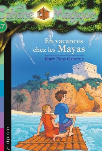 Sidonie Van den Dries - La cabane magique, Tome 48 - En vacances chez les mayas.