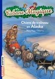 Mary Pope Osborne - La Cabane Magique Tome 49 : Chiens de traîneau en Alaska.