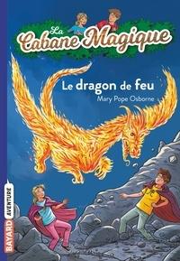 Mary Pope Osborne - La cabane magique, Tome 50 - Le dragon de feu.