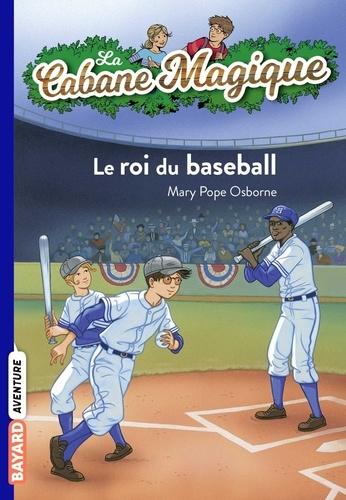 Philippe Masson et Mary Pope Osborne - La cabane magique, Tome 51 - Le roi du baseball.