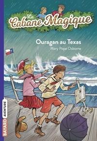 Mary Pope Osborne - La cabane magique, Tome 52 - Ouragan au Texas.