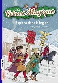 Mary Pope Osborne - La cabane magique, Tome 53 - Espions dans la légion romaine.