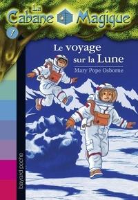 Mary Pope Osborne - La cabane magique Tome 7 Le voyage sur la lune.