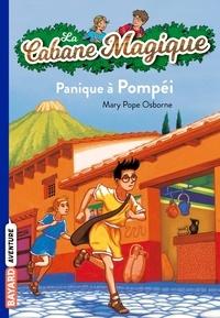 Mary Pope Osborne - La Cabane Magique Tome 8 : Panique à Pompéi.