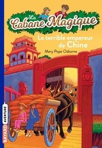Mary Pope Osborne - La cabane magique Tome 9 Le terrible empereur de Chine.