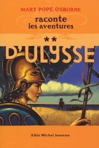 Mary Pope Osborne - Les Aventures d'Ulysse Tome 2 : .