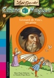 Éric Chevreau et Mary Pope Osborne - Les carnets de la cabane magique, Tome 15 - Léonard de Vinci, un génie.