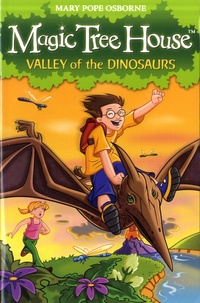 Mary Pope Osborne - Magic Tree House Tome 1 : Valley of dinosaurs.