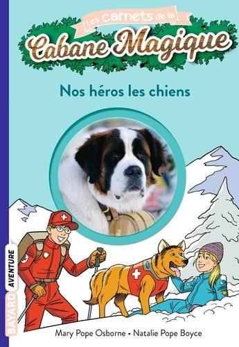Nos héros les chiens