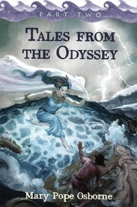 Mary Pope Osborne - Tales from the Odyssey, Part 2.