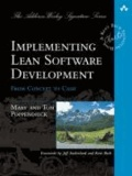 Mary Poppendieck et Tom Poppendieck - Implementing Lean Software Development - From Concept to Cash.