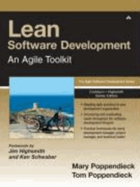Mary Poppendieck et Tom Poppendieck - Lean Software Development - An Agile Toolkit.