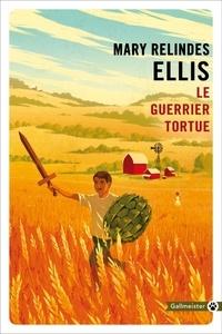 Mary Relindes Ellis - Le guerrier tortue.