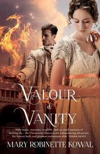 Mary Robinette Kowal - Valour And Vanity - (The Glamourist Histories #4).
