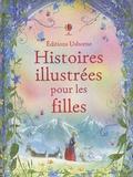 Mary Sebag-Montefiore et Rosie Dickins - Histoires illustrées pour les filles.