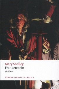 Mary Shelley - Frankenstein or The Modern Prometheus - The 1818 next.