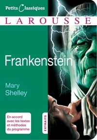Mary Shelley - Frankenstein ou le Prométhée moderne - Extraits.
