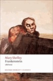 Mary Shelley - Frankenstein - The Modern Prometheus - The 1818 Text.
