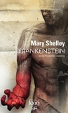 Mary Shelley - Frankenstein - Ou Le Prométhée moderne.