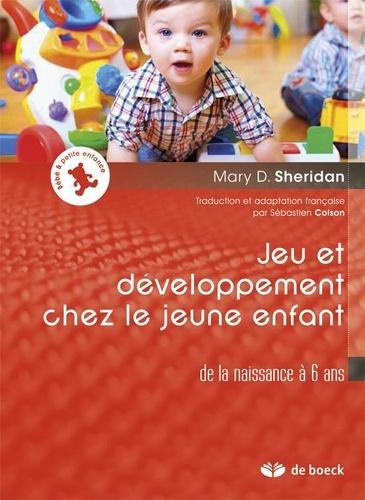 Jeu et développement chez le jeune enfant. De la naissance à 6 ans