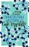 Mary Simses - L'irrésistible histoire du Café Myrtille.