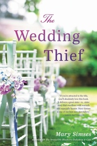 Mary Simses - The Wedding Thief.