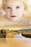 Mary Sullivan - Un espoir aux boucles blondes (Harlequin Prélud').