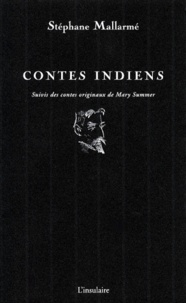 Mary Summer et Stéphane Mallarmé - Contes indiens.
